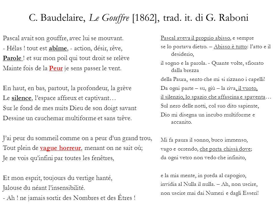 C. Baudelaire, Le Gouffre [1862], trad. it. di G. Raboni